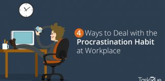 4 Ways to Deal with the Procrastination Habit at Workplace - TaskQue Blog