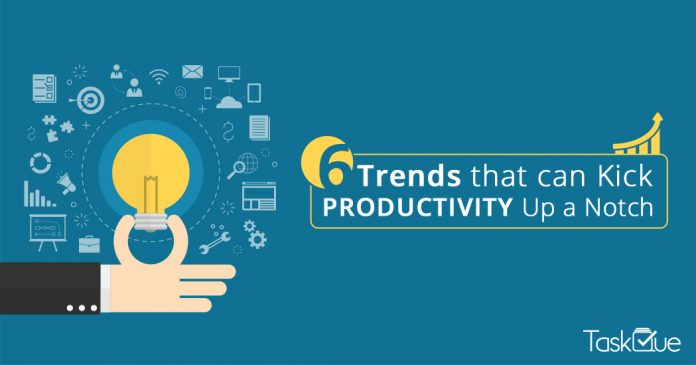 6 Top Notch Productivity Trends for Entrepreneurs - TaskQue Blog