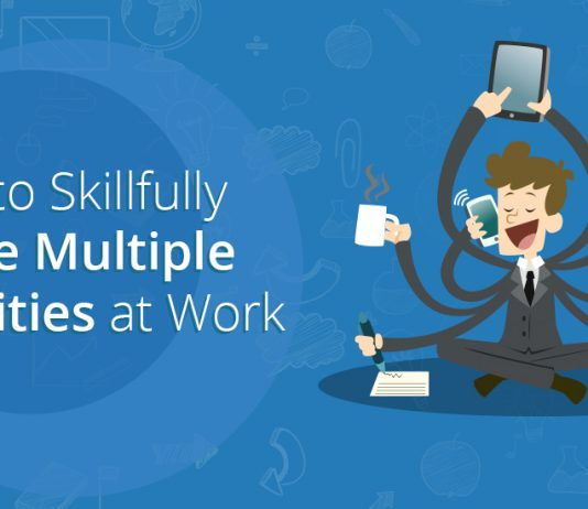 5 Tips to Skillfully Juggle Multiple Tasks at Work - TaskQue Blog