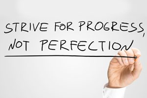 Don't Strive For Perfection Early - TaskQue Blog