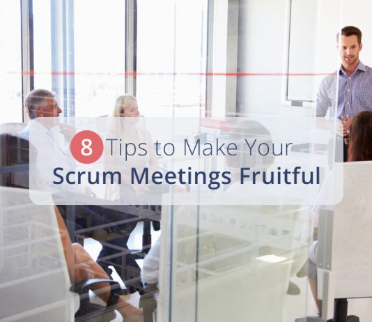 8 Scrum Best Practices That Make your Meetings Fruitful - TaskQue Blog