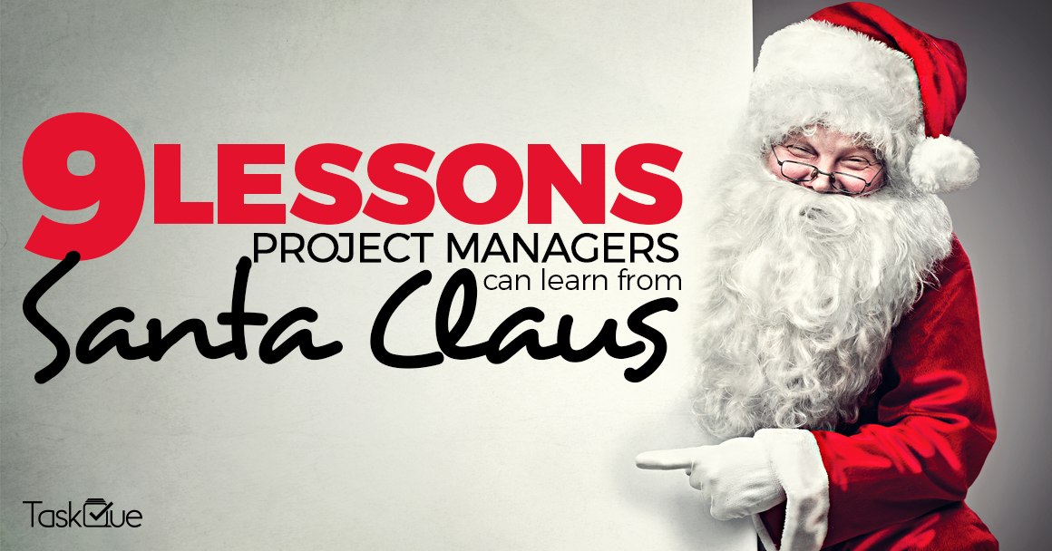 9 Lessons Project Managers Can Learn From Santa Claus