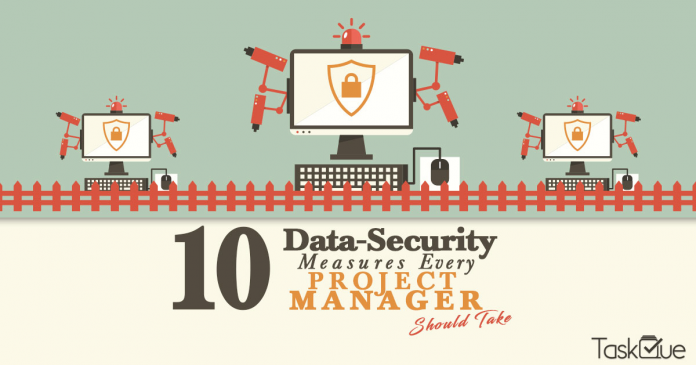 10 Data Security Measures Every Project Manager Should Take