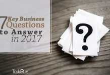 7 Key Business Questions to Answer In 2017 - TaskQue Blog