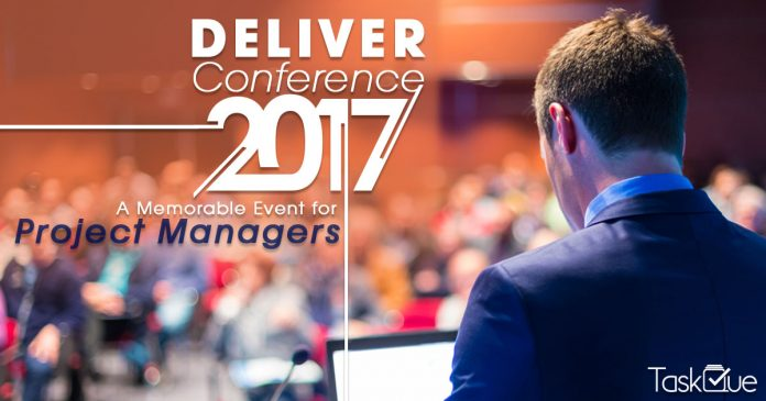 Deliver Conference 2017: A Memorable Event for Project Managers - TaskQue Blog