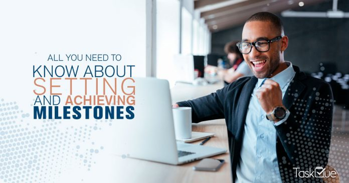 Project Milestones: Here is How To Set and Achieve Them - TaskQue Blog