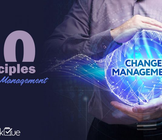 10 Principles of Change Management for Project Managers - TaskQue Blogs