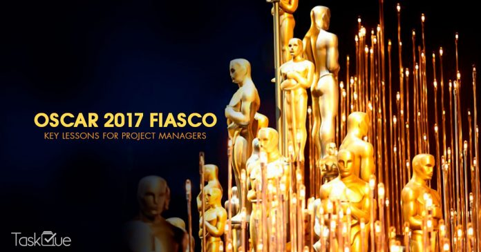 Oscar 2017 Fiasco - Key Lessons for Project Managers - TaskQue Blog