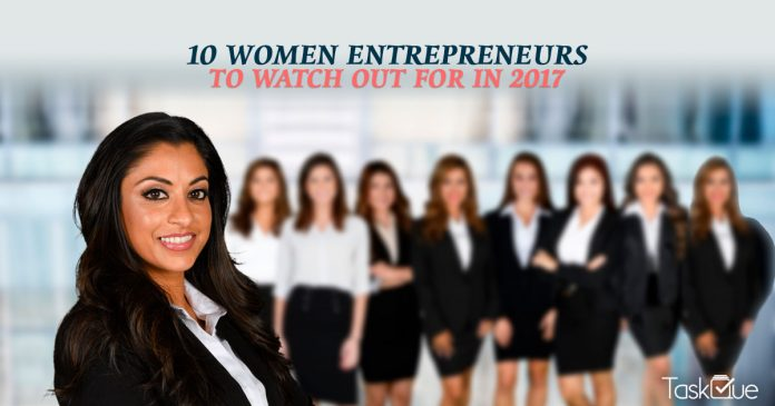 Women Entrepreneurs 2017 - TaskQue Blog