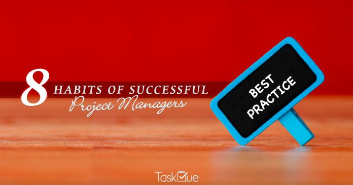 Habits of Successful Project Managers - TaskQue Blog