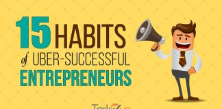 15 Habits of Uber-Successful Entrepreneurs