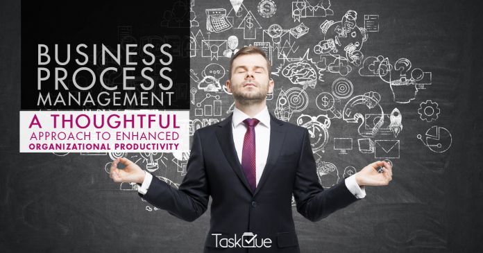 Business process management and its impact over organizational productivity - TaskQue Blog