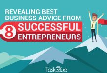Business Advice from 8 Successful Entrepreneurs - TaskQue Blog