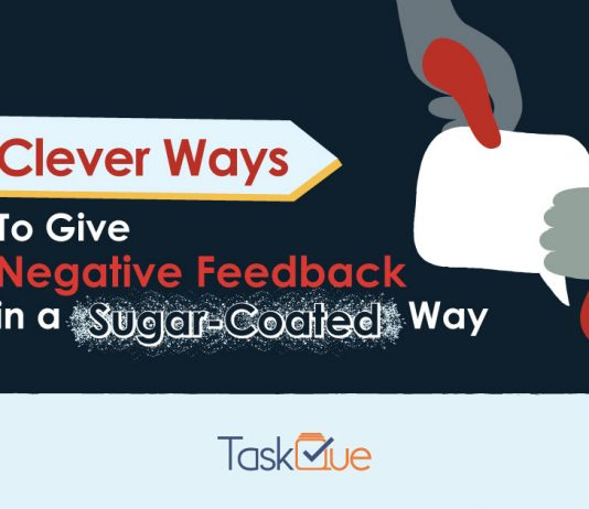 12 Clever Ways to Give Negative Feedback in a More Constructive Way - TaskQue Blog