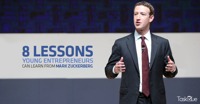 8 Lessons Young Entrepreneurs Can Learn From Mark Zuckerberg