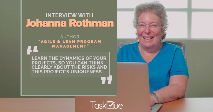 Interview With Pragmatic Project Management Expert, Johanna Rothman