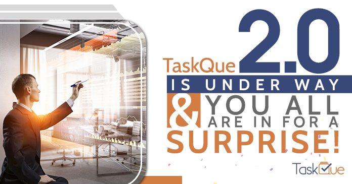 TaskQue 2.0 Underway