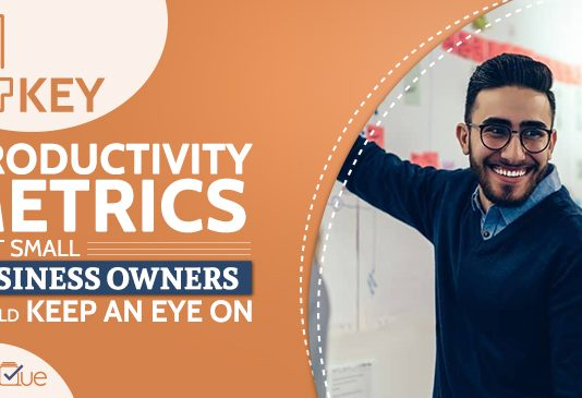 Key Productivity Metrics That Small Business Owners