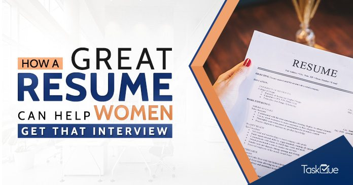 How a Great Resume can Help Women Get that Interview