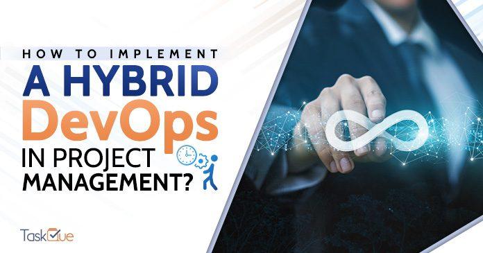 Hybrid DevOps In Project Management?